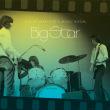 BIG STAR/LIVE AT LAFAYETT'S MUSIC ROOM-MEMPHIS, TN [2LP VINYL]