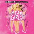 VARIOUS ARTISTS	/	MEAN GIRLS (ORIGINAL BROADWAY CAST RECORDING)