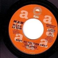 Tom Jones - Baby As You Turn Away(1979)