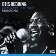 OTIS REDDING	/	DOCK OF THE BAY SESSIONS