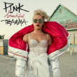 P!nk	/	Beautiful Trauma