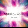 Lazy knack album  CRYSTAL GRID リリース(♡ω♥)/