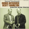 DUSKO GOYKOVICH & SCOTT HAMILTON / SECOND TIME AROUND