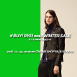 # BUY! BYE! 2018 WINTER SALE - ONLINE SHOP