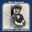 GLEN HANSARD	/	BETWEEN TWO SHORES