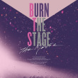 『Burn the Stage:the Movie』
