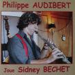 再びパリから  joue Sidney BECHET  /  Philippe AUDIBERT