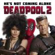 「デッドプール2」Deadpool 2 (2018 20世紀FOX)