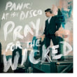 PANIC! AT THE DISCO	/	PRAY FOR THE WICKED