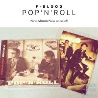 F-BLOOD「POP 'N' ROLL」ニューアルバムリリース記念ライブ(NIGHT TIME )