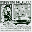 My Life with the Thrill Kill Kult - Hit & Run Holiday 1995