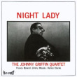 JOHNNY GRIFFIN / Night Lady