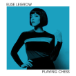 ELISE LEGROW	/	PLAYING CHESS