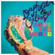 Daphne & Celeste/Daphne & Celeste Save the World