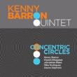 Kenny Barron Quintet/Concentric Circle
