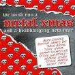 メタル・クリスマス(メタル系ヴォーカル) 2008年 ★★★★(YouTube)