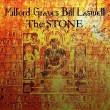 ミルフォード・グレイヴス+ビル・ラズウェル『The Stone - April 22, 2014』