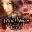 Celtic Woman/Ancient Land