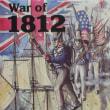 War of 1812 「積み木の米英戦争」~ボードウォーゲームコレクション (未プレイ編その11)~