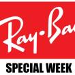 【予告】Ray・Ban SPECIAL WEEK レイバンスペシャルウイーク2018開催決定!!