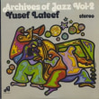 """Yusef Lateef """"Lost In Sound"""" 1962 STEREO Jazz FULL ALBUM"""
