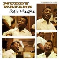Folk Singer /  Muddy Waters