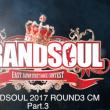 【CM高画質】GRANDSOUL ROUND3 CM Part.3
