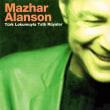 トルコ語歌詞翻訳Mazhar Alanson-Benim Hala Umudum Var(僕にはまだ希望がある)