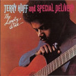 Terry Huff & Special Delivery 「The Lonely One」