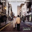 Oasis - Don\'t Look Back In Anger