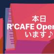 本日R'CAFE Openしています♪