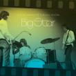 BIG STAR/LIVE AT LAFAYETT'S MUSIC ROOM-MEMPHIS, TN