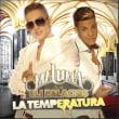 【今日のラテン気分♪】Maluma feat. Eli Palacios - La Temperatura(2013)