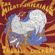 今週の一枚 The Mighty Imperials / Thunder Chicken