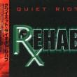 Quiet Riot  Rehab
