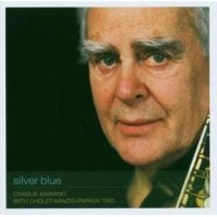 CHARLIE MARIANO / SILVER BLUE