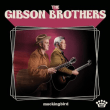 THE GIBSON BROTHERS	/	MOCKINGBIRD