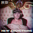 R5	/	New Addictions [International Version]