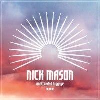 NICK MASON/UNATTENDED LUGGAGE