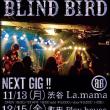 BLIND BIRD@渋谷La mama