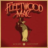 FLEETWOOD MAC/50 YEARS - DON'T STOP [3CD]