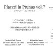 Piaceri in Prunus VOL.7