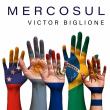 Victor Biglione /  MERCOSUL