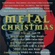 メタル・クリスマス(メタル・ロック系ヴォーカル) 1996年 ★★★(YouTube)