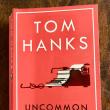 トムハンクス「UNCOMMON TYPE」