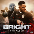 VARIOUS ARTISTS	/	BRIGHT: THE ALBUM