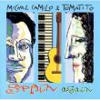 ミシェル・カミーロ&トマティーノ:カミーロの奏法を探る