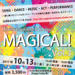 10月13日(金)はMAGICAL! vol.3です