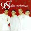 98° ナインティーエイト・ディグリーズ(ボーイ・ポップ系男性ヴォーカル) 1999年 ★★★★(YouTube)