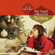 akiko  Have Yourself A Merry Little Christmas